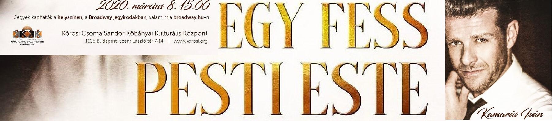 EGY FESS PESTI ESTE